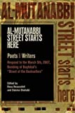 "Image for Al-Mutanabbi Street Starts Here: Poets and Writers Respond to the March 5th, 2007, Bombing of Baghdad's ""Street of the Booksellers"