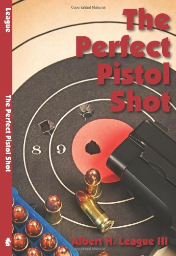 Image for The Perfect Pistol Shot