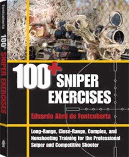 Image for 100+ Sniper Exercises