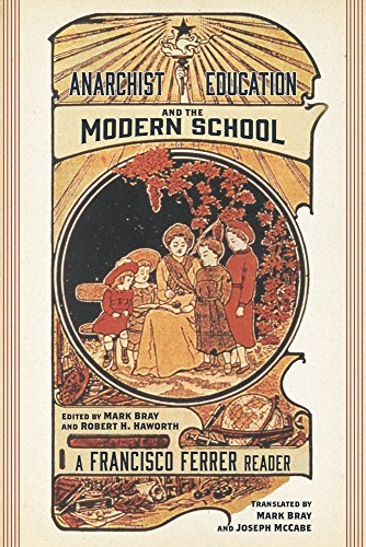 Image for Anarchist Education and the Modern School: A Francisco Ferrer Reader