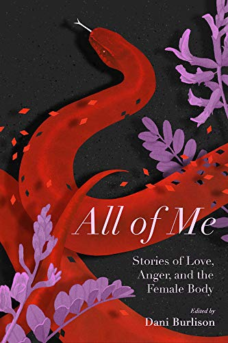 Image for All of Me: Stories of Love, Anger, and the Female Body