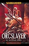 Image for Orcslayer (Gotrek & Felix)