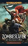 Image for Zombieslayer (Gotrek & Felix)