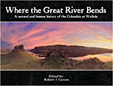 Image for Where the Great River Bends