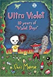 "Image for Ultra Violet: Ten Years of ""Violet Days"""