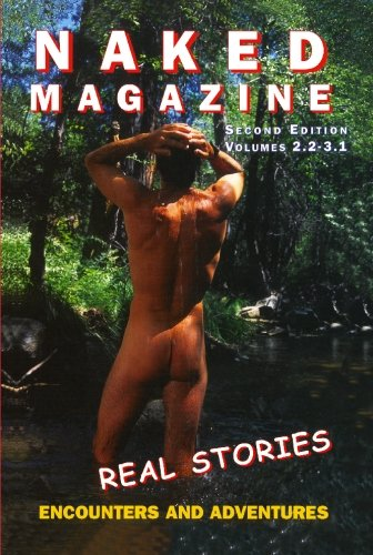 Image for Naked Magazine's Real Stories: Second Edition Volumes 2.2-3.1