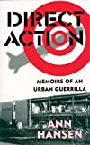 Image for Direct Action: Memoirs of an Urban Guerrilla