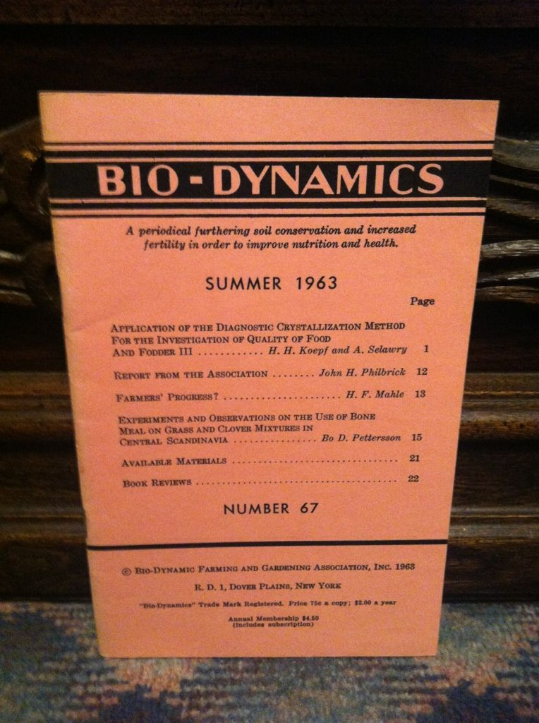 Image for Bio-Dynamics Number 67, Summer 1963: A Periodical Furthering Soil Conservation and Increased Fertility In Order to Improve Nutrition and Health