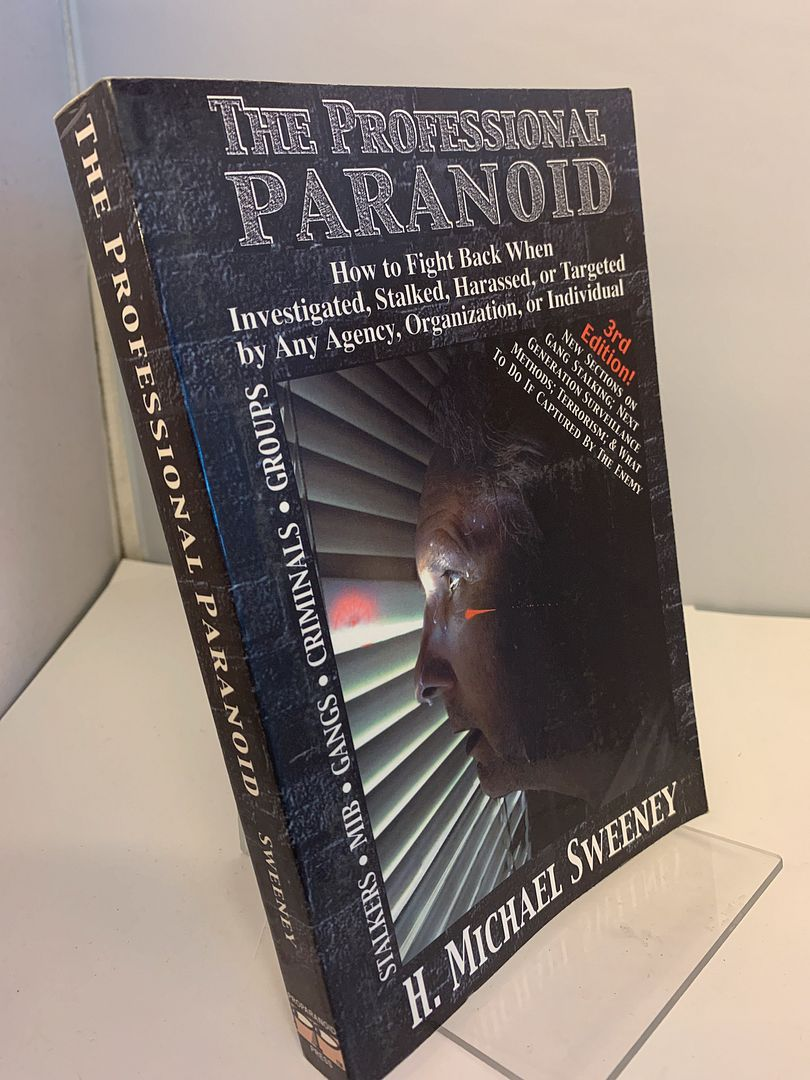 Image for Professional Paranoid 3rd Edition: How to Fight Back When Investigated, Stalked, Targeted, or Harassed by Any Agency, Organization, or Individual
