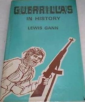 Image for Guerrillas in History by Gann, Lewis