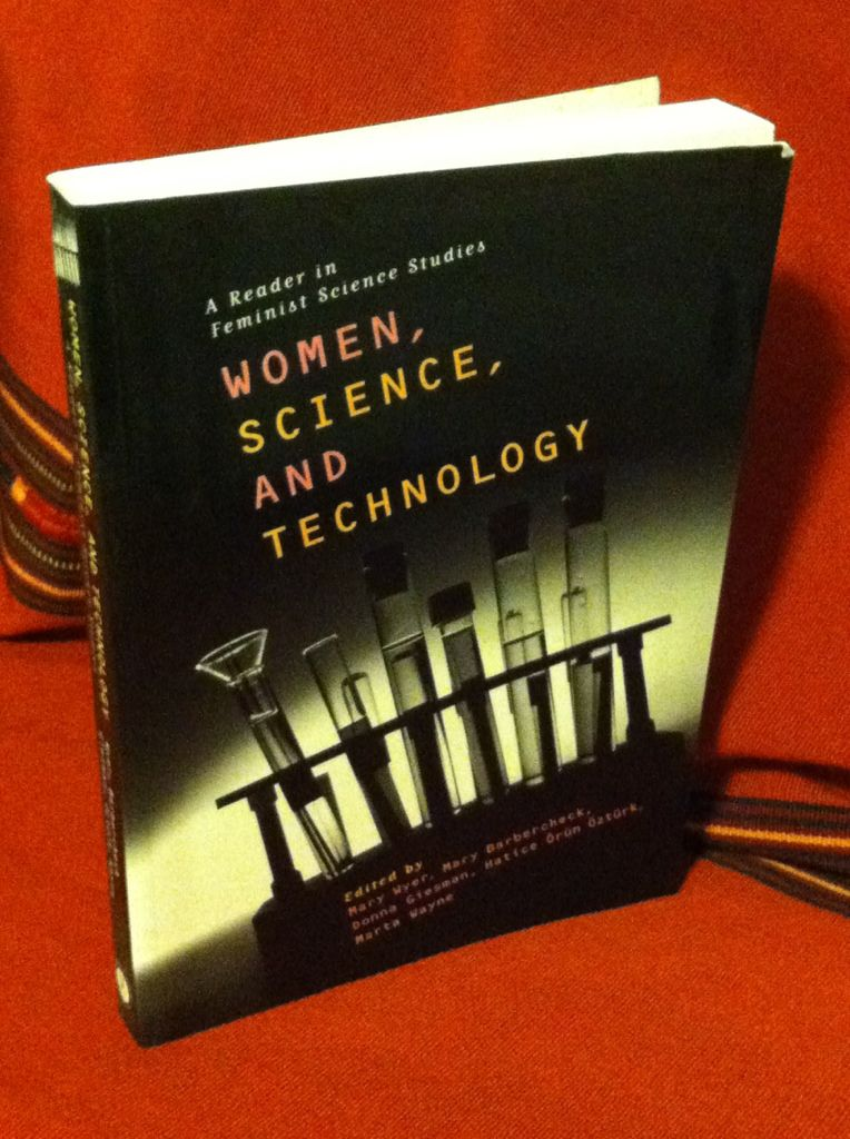 Image for Women, Science and Technology: A Reader in Feminist Science Studies