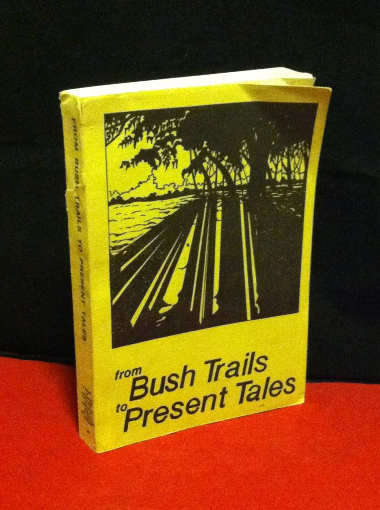 Image for From Bush Trails to Present Trails: A History of Dungannon, Port Albert and the Surrounding Area of Ashfield & West Wawanosh Townships