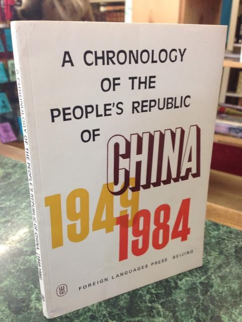 Image for A Chronology of the People's Republic of China, 1949-1984