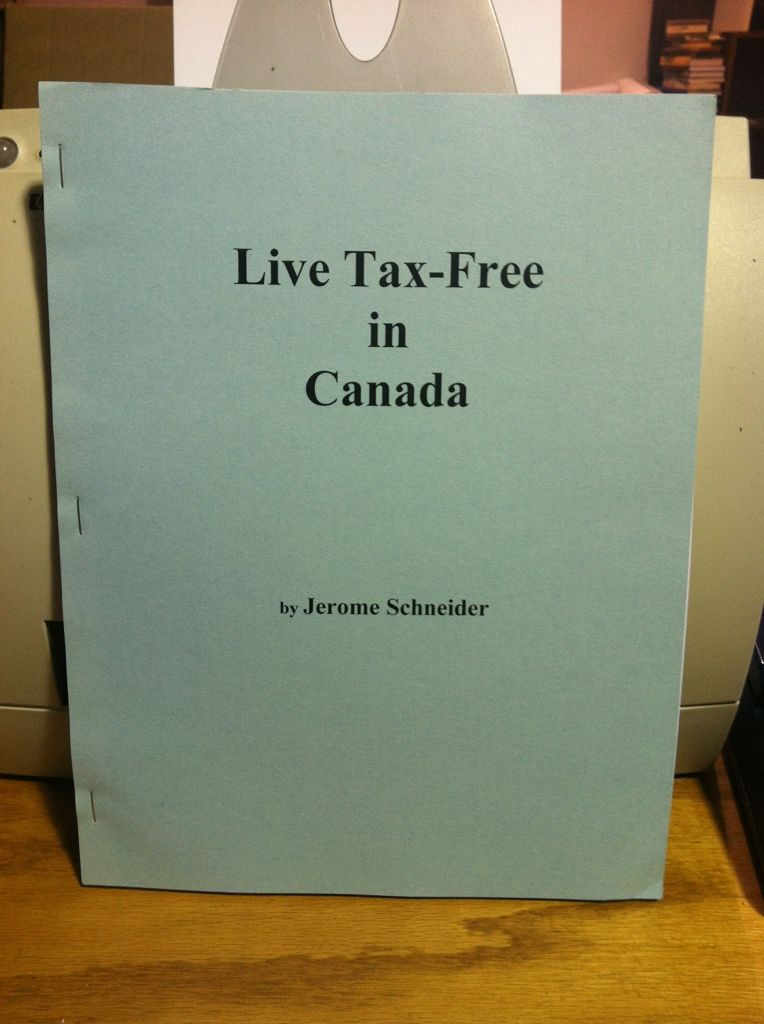 Image for Live Tax-Free in Canada by Schneider, Jerome
