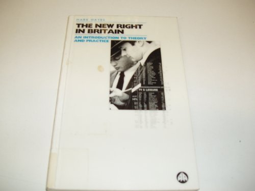 Image for The New Right in Britain: An Introduction to Theory and Practice (Pluto Perspectives)