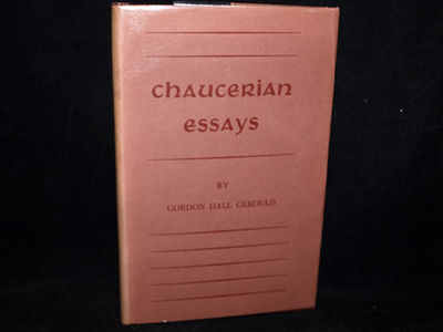 Image for Chaucerian Essays by Gerould, Gordon Hall