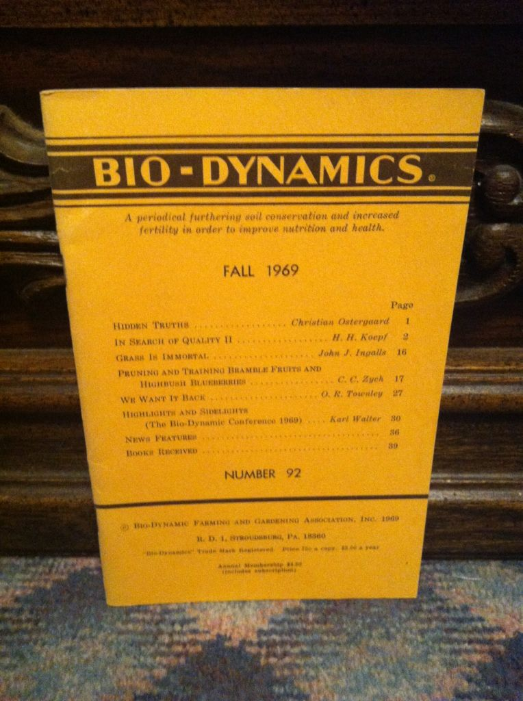 Image for Bio-Dynamics Number 92, Fall 1969: A Periodical Furthering Soil Conservation and Increased Fertility In Order to Improve Nutrition and Health by n/a