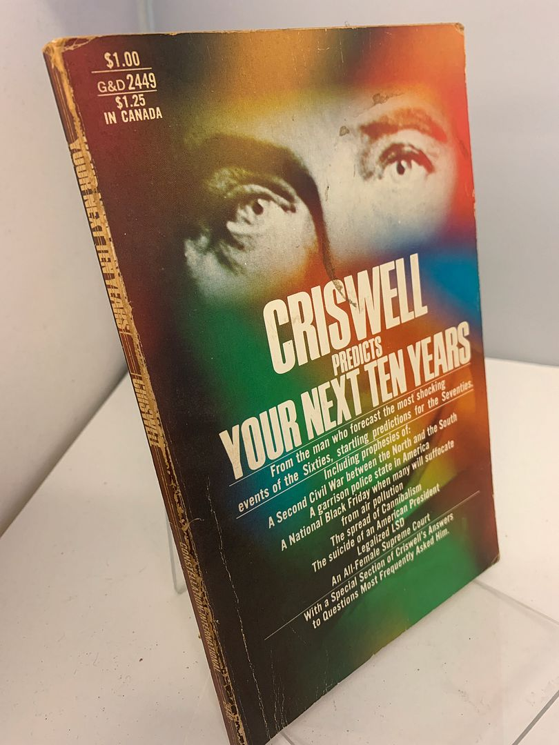 Image for Your Next Ten Years: Criswell Predicts