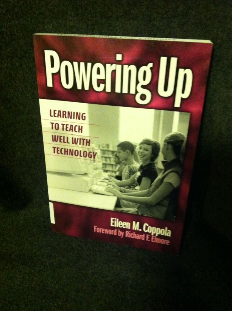 Image for Powering Up: Learning to Teach Well with Technology