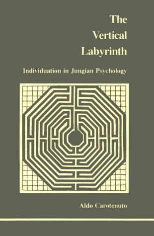 Image for Vertical Labyrinth: Individuation in Jungian Psychology (Studies in Jungian Psychology by Jungian Analysts) (English and Italian Edition)
