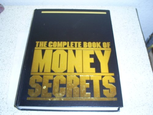 Image for The Complete Book of Money Secrets