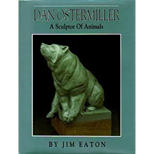 Image for Dan Ostermiller: A Sculptor of Animals