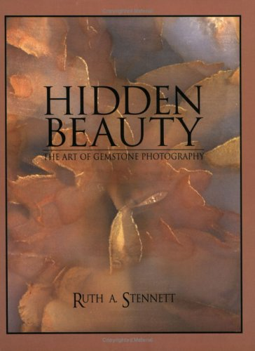 Image for Hidden Beauty: The Art of Gemstone Photography