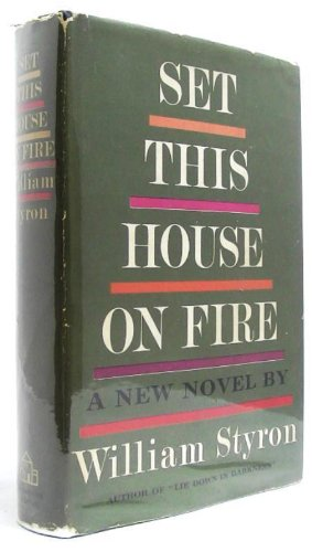 Image for Set This House on Fire, 1st Edition