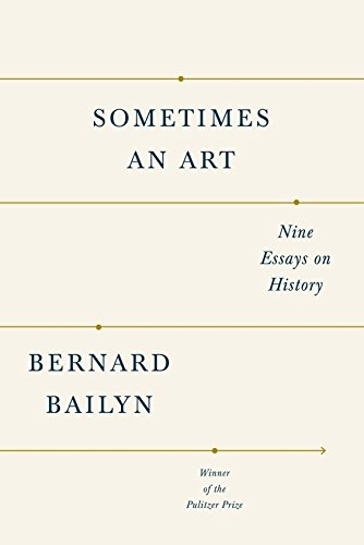Image for Sometimes an Art: Nine Essays on History