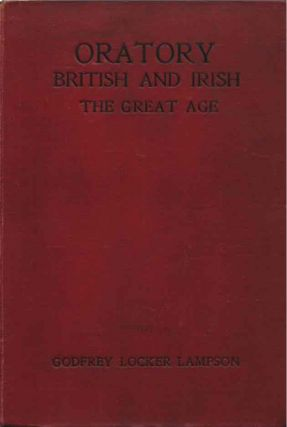 Image for Oratory: British and Irish: The Great Age by Lampson, Godfrey Locker