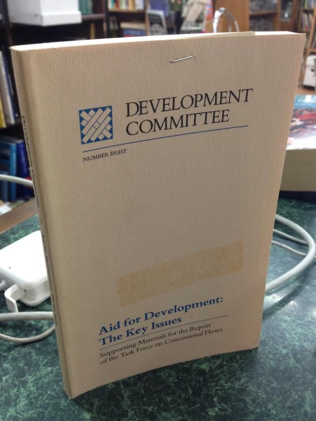 Image for Aid for development: The key issues : supporting materials for the Report of the Task Force on Concessional Flows (Development Committee)