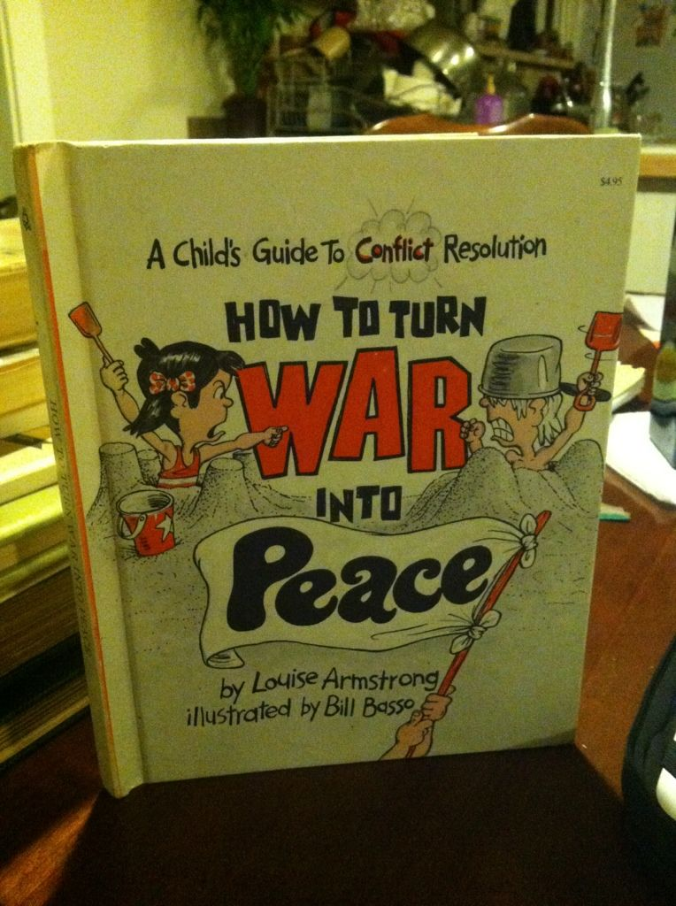 Image for How to Turn War into Peace: A Child's Guide to Conflict (Let Me Read Book)