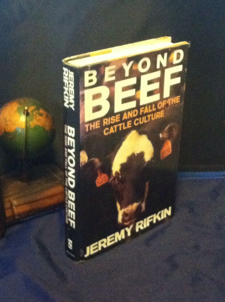 Image for Beyond Beef: The Rise and Fall of the Cattle Culture