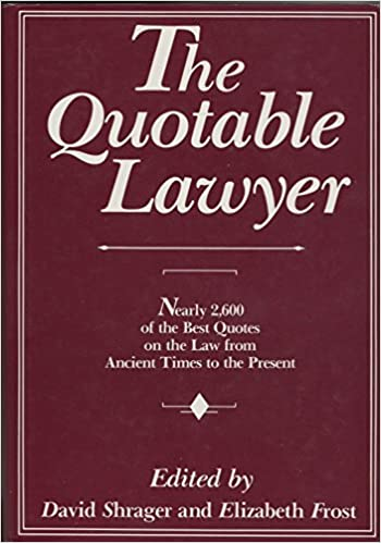Image for The Quotable Lawyer (A New England Publishing Associates Book)