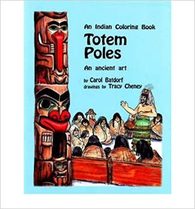 Image for Totem Poles An Indian Coloring Book: An Ancient Art (Hancock House Coloring Book Series) (Volume 1)