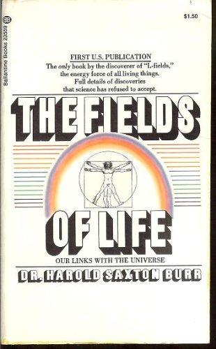 Image for The Fields of Life: Our Links with the Universe (Ballantine Books)