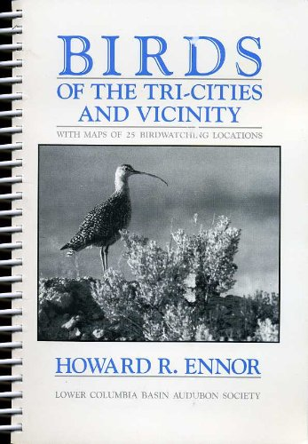 Image for Birds of the Tri-Cities and Vicinity (SIGNED By AUTHOR)