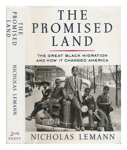 Image for The Promised Land: The Great Black Migration and How It Changed America