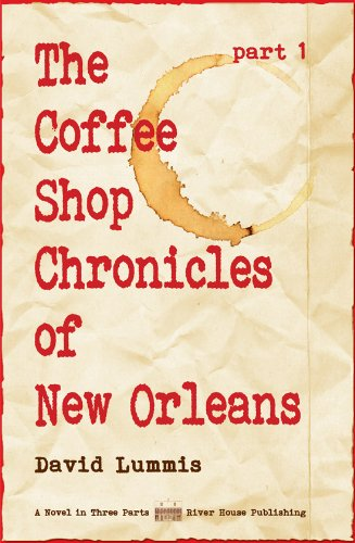 Image for The Coffee Shop Chronicles of New Orleans, Part 1