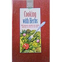 Image for Cooking With Herbs: 100 Seasonal Recipes and Herbal Mixtures to Spice Up Any Meal (Rodale's Essential Herbal Handbooks)
