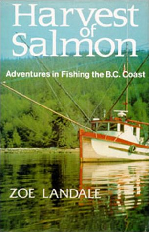 Image for Harvest of Salmon: Adventures in Fishing the Bc Coast