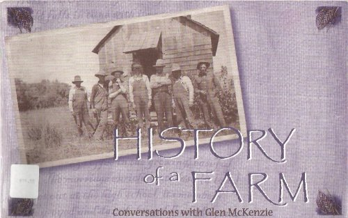 Image for History of a Farm: Conversations with Glen McKenzie