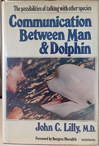 Image for Communication between man and dolphin: The possibilities of talking with other species