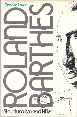 Image for Roland Barthes: Structuralism and After