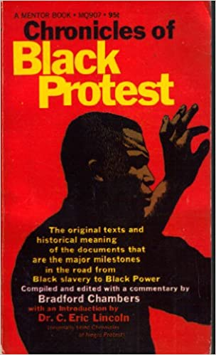 Image for Chronicles of Black Protest by Lincoln, Eric