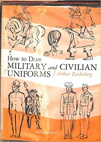Image for How To Draw Military and Civilian Uniforms by Zaidenberg, Arthur