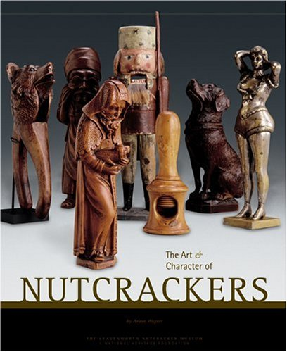 Image for The Art & Character of Nutcrackers