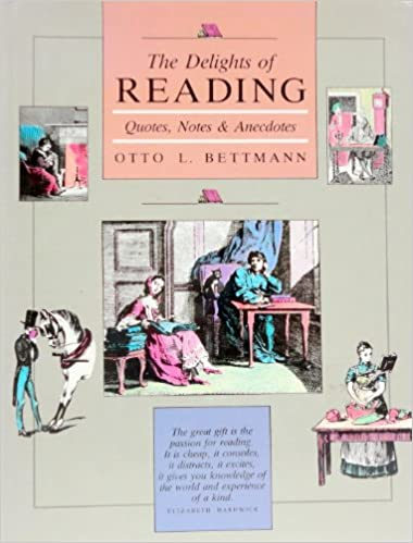 Image for The Delights of Reading: Quotes, Notes & Anecdotes