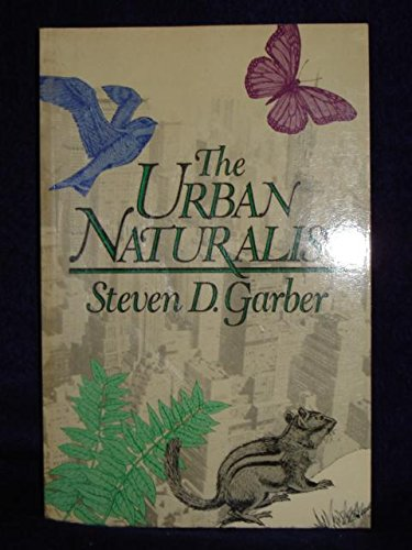 Image for The Urban Naturalist (Wiley Science Editions)