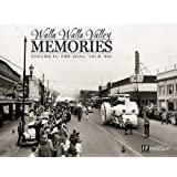Image for Walla Walla Valley Memories: Vol. 2